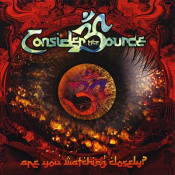 Are You Watching Closely? by CONSIDER THE SOURCE album cover