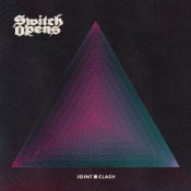 Joint Clash by SWITCH OPENS album cover