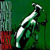 Half Way Down by MIND OVER FOUR album cover