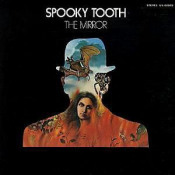 The Mirror by SPOOKY TOOTH album cover