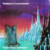 News From Nowhere  by NOTTURNO CONCERTANTE album cover