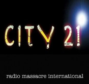 City 21 by RADIO MASSACRE INTERNATIONAL album cover