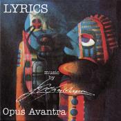 Lyrics by OPUS AVANTRA album cover