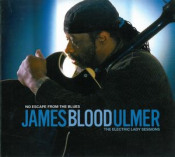 No Escape From The Blues: The Electric Lady Sessions by ULMER, JAMES BLOOD album cover