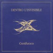 Dentro l'Invisibile  by GENFUOCO album cover