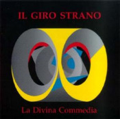 La Divina Commedia  by GIRO STRANO, IL album cover