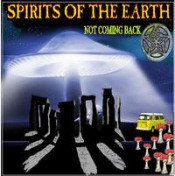 Not Coming Back by SPIRITS OF THE EARTH, THE album cover