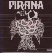 Pirana by PIRANA album cover