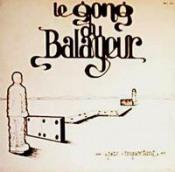 Pas Important by GONG DU BALAYEUR, LE album cover