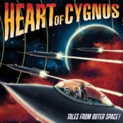Tales From Outer Space! by HEART OF CYGNUS album cover