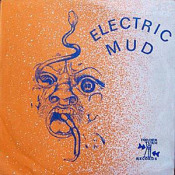 Electric Mud by ELECTRIC MUD album cover