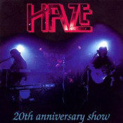 20th Anniversary Show by HAZE album cover