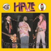 10th Anniversary Show by HAZE album cover
