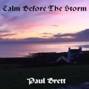 Calm Before the Storm by BRETT, PAUL album cover