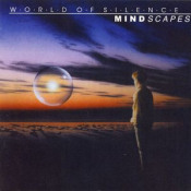 Mindscapes by WORLD OF SILENCE album cover