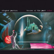 Traces Of The Past Redux by PARSICK, STEPHEN album cover