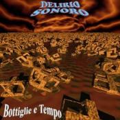 Bottiglie e tempo by DELIRIO SONORO album cover