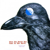 When The Raven Has Come To The Earth by FLIED EGG / STRAWBERRY PATH album cover