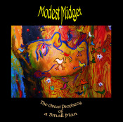 The Great Prophecy of a Small Man by MODEST MIDGET album cover