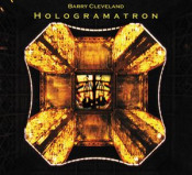 Hologramatron by CLEVELAND, BARRY album cover