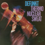 Thermonuclear Sweat by DEFUNKT album cover