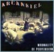Normality Of Perversion  by ARCANSIEL album cover