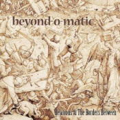 Relations At The Borders Between by BEYOND-O-MATIC album cover