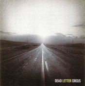Dead Letter Circus by DEAD LETTER CIRCUS album cover