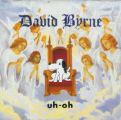 Uh-Oh by BYRNE, DAVID album cover