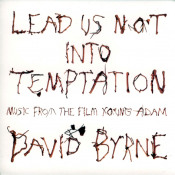 Lead Us Not Into Temptation - Music From The Film Young Adam by BYRNE, DAVID album cover
