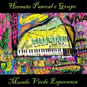 Mundo Verde Esperança by PASCOAL, HERMETO album cover