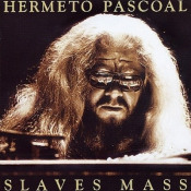 Slaves Mass by PASCOAL, HERMETO album cover