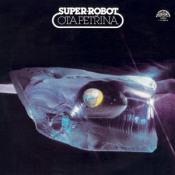 Super Robot by PETRINA, OTA album cover