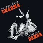 L'àngel de la dansa by COMPANYIA ELÈCTRICA DHARMA album cover