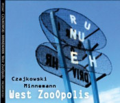 West ZooOpolis by CZAJKOWSKI MINNEMANN album cover