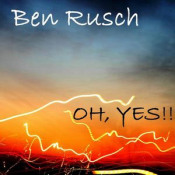 Oh, Yes!! by RUSCH, BEN album cover