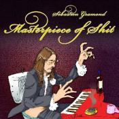 Masterpiece of Shit by GRAMOND, SÉBASTIEN album cover