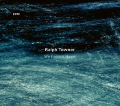 My Foolish Heart by TOWNER,RALPH album cover