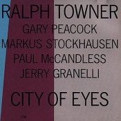 City Of Eyes by TOWNER,RALPH album cover