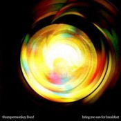 Bring Me Sun For Breakfast by THUMPERMONKEY LIVES! album cover