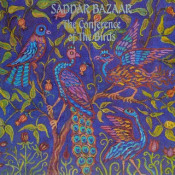 The Conference Of The Birds by SADDAR BAZAAR album cover