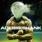 This Is The Third Album Of A Band Called Adebisi Shank by ADEBISI SHANK album cover