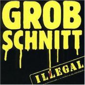 Illegal  by GROBSCHNITT album cover