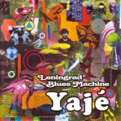 Yaje by LENINGRAD BLUES MACHINE album cover