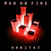 Habitat by MAN ON FIRE album cover