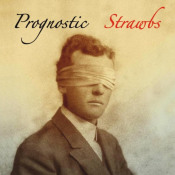 Prognostic by STRAWBS album cover