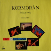 Live In Holland by KORMORÁN album cover