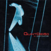 In Cattivita' by QUINTORIGO album cover