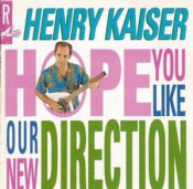Hope You Like Our New Direction by KAISER , HENRY album cover