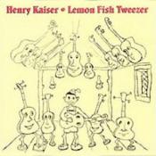 Lemon Fish Tweezer by KAISER , HENRY album cover